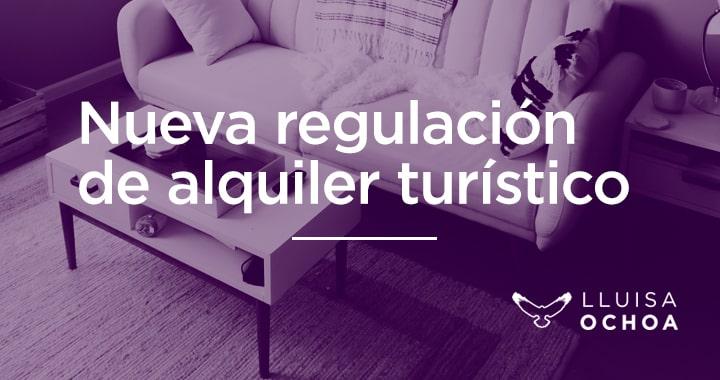nueva regulación del alquiler turístico
